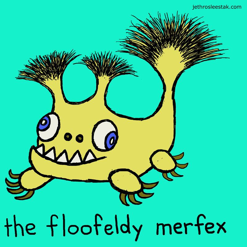 The Floofeldy Merfex