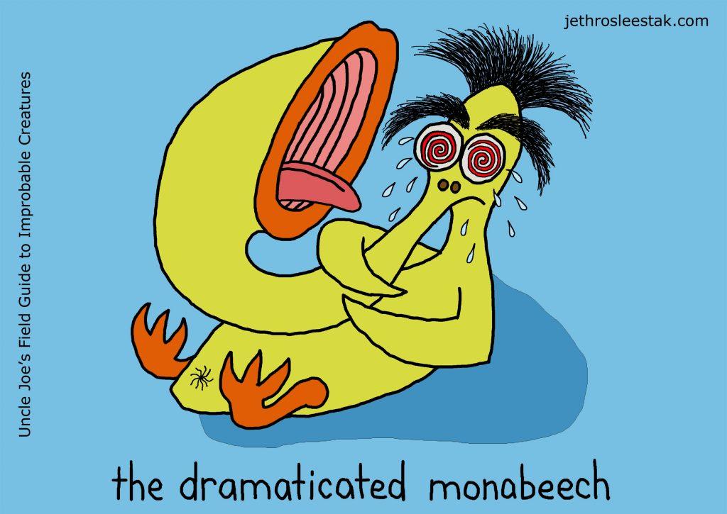 The Dramaticated Monabeech