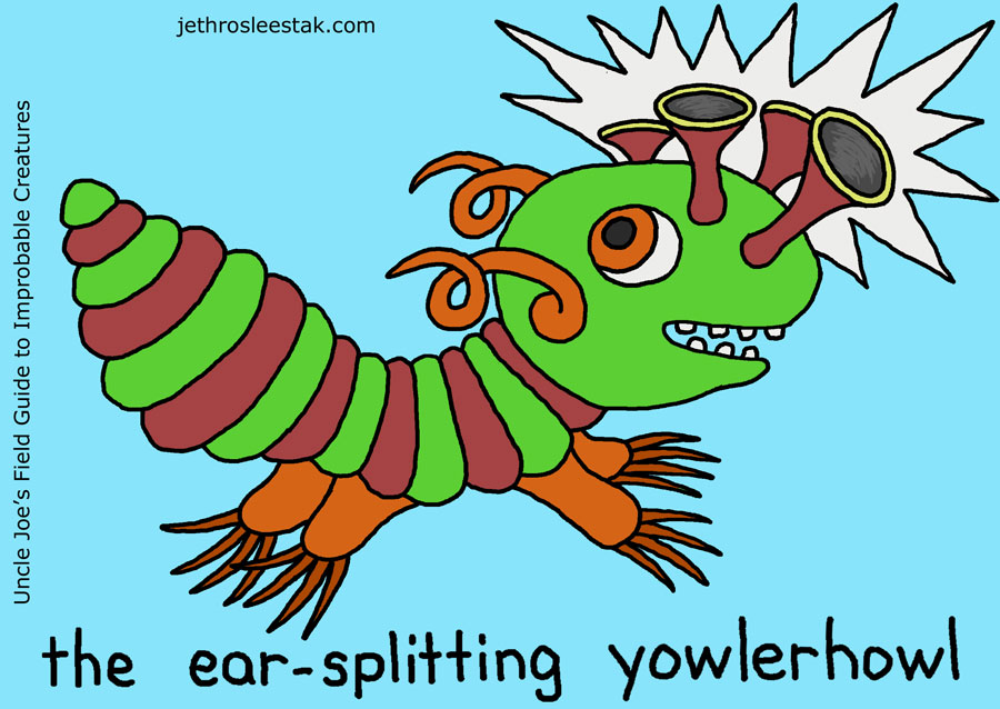 The Ear-Splitting Yowlerhowl