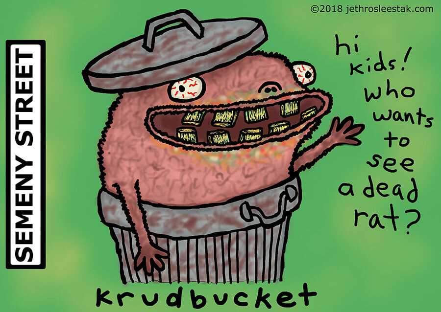Krudbucket from Semeny Street